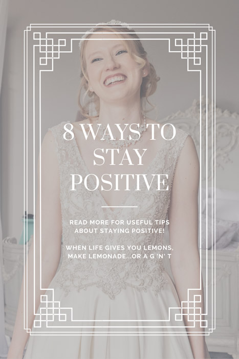 8 ways to stay positive blog